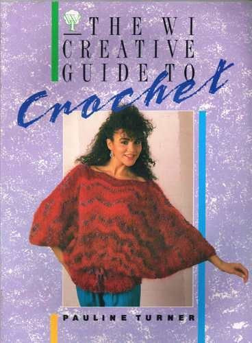 9780044400639: Women's Institute Guide to Crochet (WI guides)