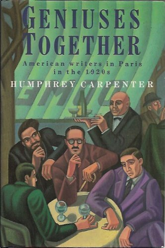 9780044400677: Geniuses Together: American Writers in Paris in the 1920's
