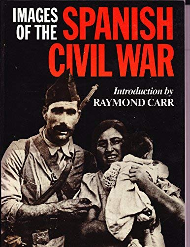 9780044400721: Images of the Spanish Civil War