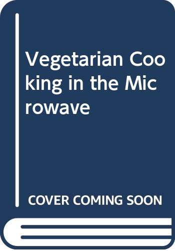 9780044400837: Vegetarian Cooking in the Microwave