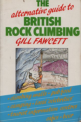 9780044401148: The Alternative Guide to British Rock Climbing