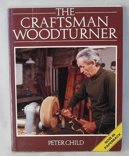 9780044401179: The Craftsman Woodturner