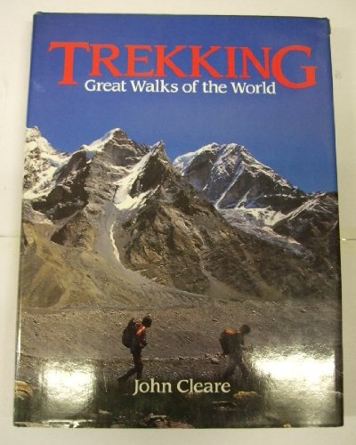 9780044401353: Trekking: Great Walks of the World