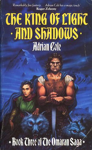 9780044401414: The King of Light and Shadows (The Omaran saga)