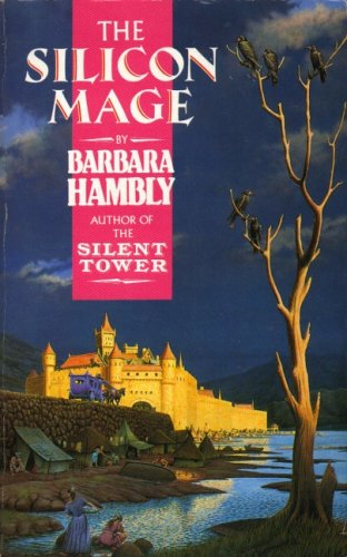 The Silicon Mage (0044401493) by Barbara Hambly