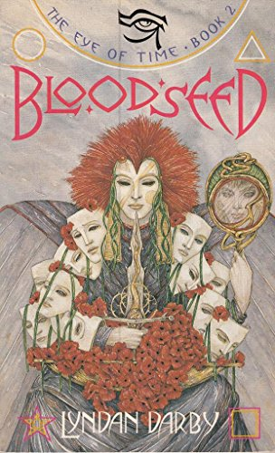 9780044401612: Bloodseed (The eye of time trilogy)