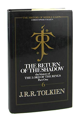 9780044401629: Return of the Shadow; History of the LOTR Part One