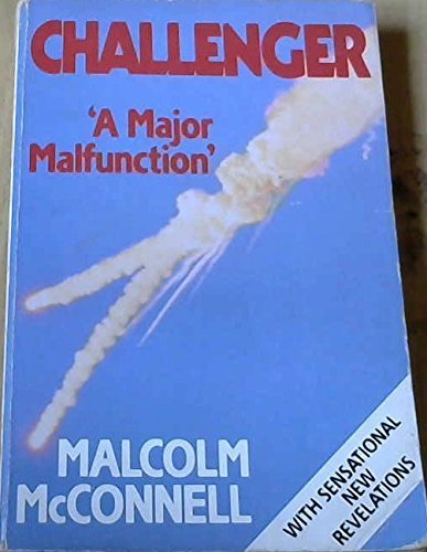 9780044401674: Challenger: A Major Malfunction