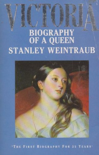 9780044401872: Victoria: Biography of a Queen