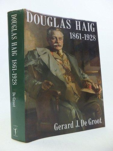 9780044401926: Douglas Haig, 1861-1928