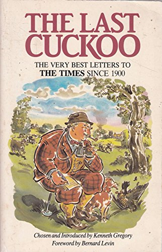 9780044401971: The Last Cuckoo: Very Best Letters to