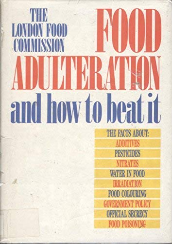 9780044402091: Food Adulteration: How to Beat it