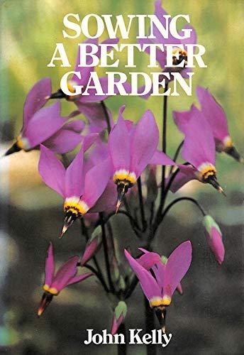 9780044402220: Sowing a Better Garden