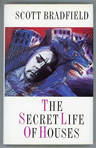 The Secret Life of Houses: Bradfield, Scott