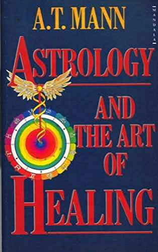 9780044402480: Astrology and the Art of Healing (Mandala Books)
