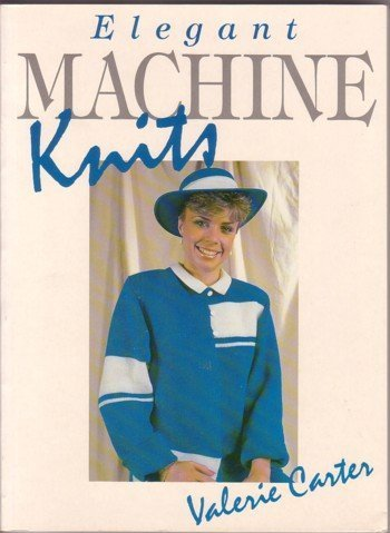 9780044402497: Elegant Machine Knits