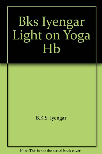 9780044402527: Bks Iyengar Light on Yoga HB