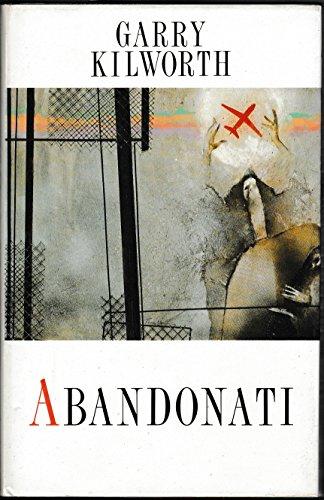 9780044402558: Abandonati