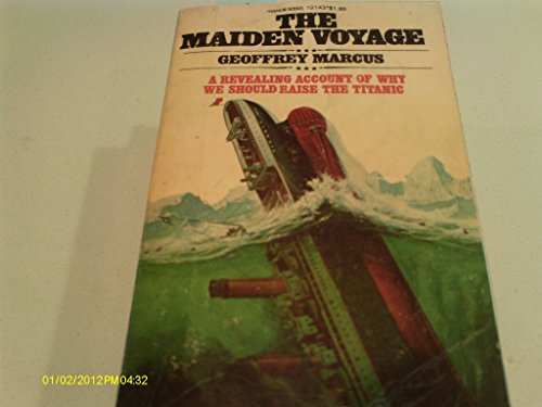 9780044402633: The Maiden Voyage: Complete and Documented Account of the