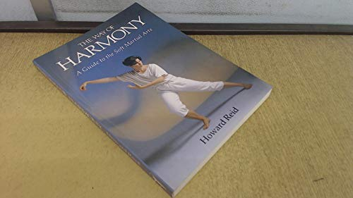9780044402695: The Way of Harmony: Guide to Soft Martial Arts