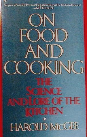 9780044402770: On Food And Cooking: The Science and Lore of the Kitchen