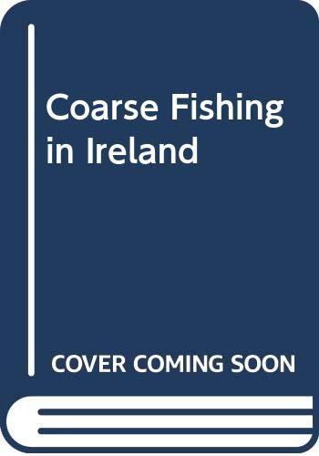 9780044402879: Coarse Fishing in Ireland