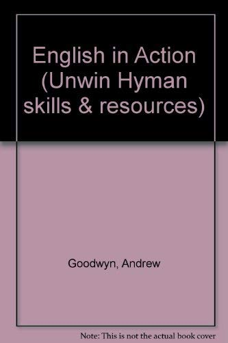 9780044402985: English in Action (Unwin Hyman skills & resources)