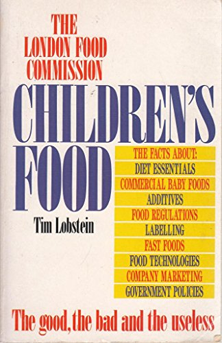 9780044403005: Children's Food: The Good, the Bad and the Useless