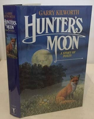 9780044403012: Hunter's Moon: A Story of Foxes
