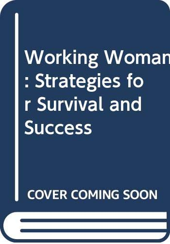 9780044403135: Working Woman: Strategies for Survival and Success