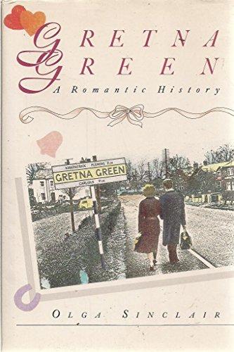 9780044403289: Gretna Green: A Romantic History