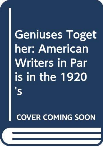 9780044403319: Geniuses Together: American Writers in Paris in the 1920's