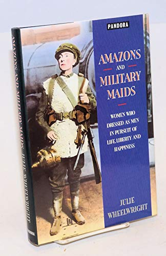 9780044403562: Amazons and Military Maids