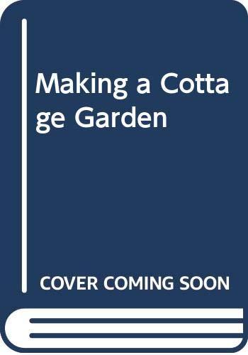 9780044403739: Making a Cottage Garden