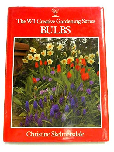 9780044403777: Bulbs Wi Creative Gardening Series