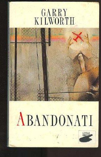 9780044403913: Abandonati