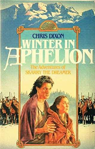 9780044403944: Winter in Aphelion: The Adventures of Skarry the Dreamer