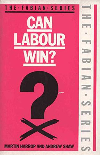 9780044404323: Can Labour Win? (The Fabian Series)