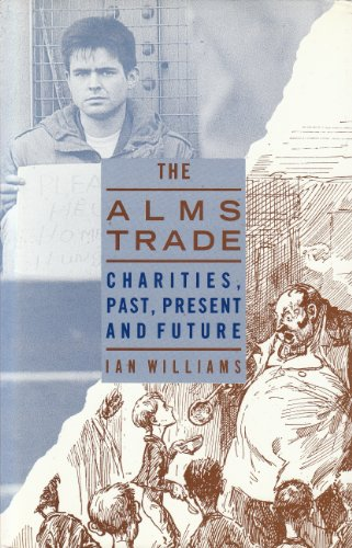 9780044404354: The Alms Trade: Charities Past, Present and Future