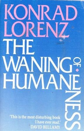 9780044404422: The Waning of Humaneness