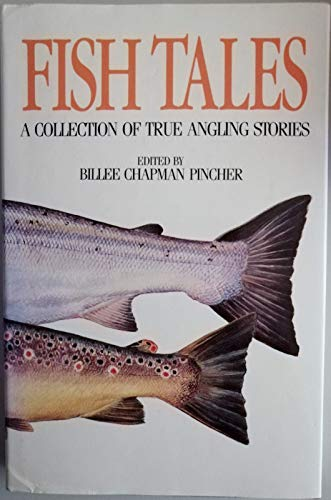 9780044404484: Fish Tales: A Collection of True Angling Stories