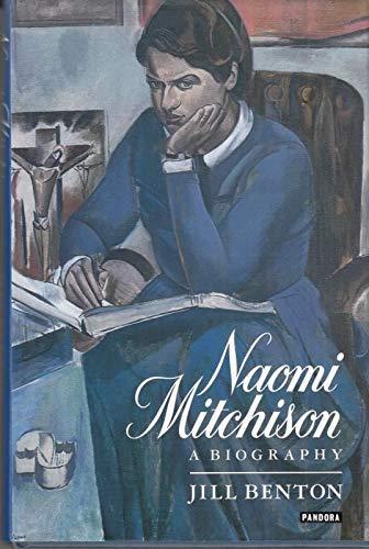 9780044404606: Naomi Mitchison: A Biography