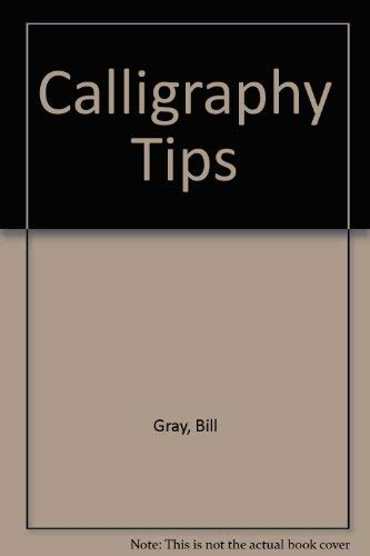 9780044404859: Calligraphy Tips