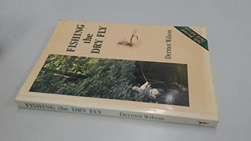 9780044404989: Fishing the Dry Fly