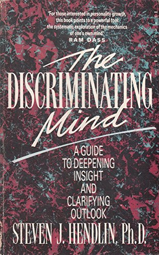 9780044405016: The Discriminating Mind: A Guide to Deepening Insight and Clarifying Outlook