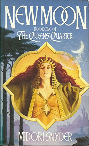 9780044405030: The Queens' Quarter Book One: New Moon