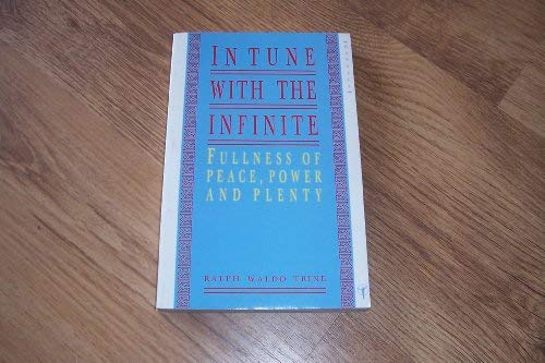 In Tune with the Infinite, or, Fullness: Trine, Ralph Waldo