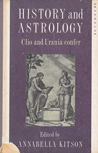 9780044405221: History and Astrology: Clio and Urania Confer (Mandala Books)