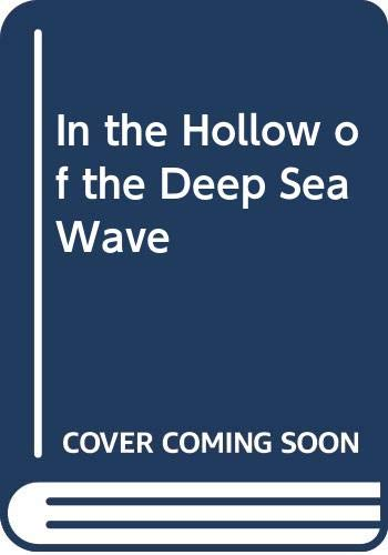 9780044405306: In the Hollow of the Deep Sea Wave