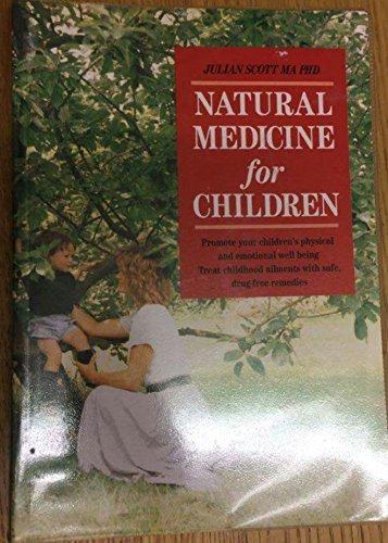 9780044405344: Natural Medicine for Children